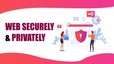 Photo of 9 Cybersecurity Tips to Browse the Web Securely & Privately