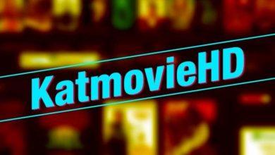 Photo of Katmovie .com | Katmovie hd | Katmovie vip | Katmovie proxy website – You Should Know Why kat movie Proxy Site Became More Popular?