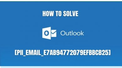 Photo of how to solve error outlook [pii_email_e7ab94772079efbbcb25]